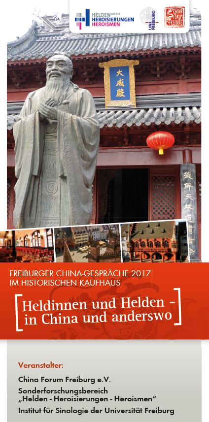 """Freiburger China-Gespräche 2017: """"Heldinnen und Helden – in China und anderswo"""""""