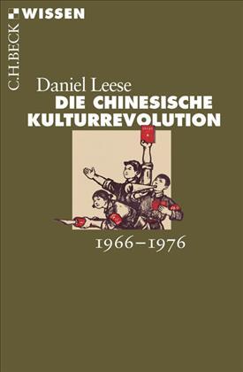 """Neuerscheinung: """"Die chinesische Kulturrevolution: 1966-1976"""""""