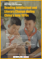 "Konferenz: ""Reading Intellectual and Literary Change during China's Long 1970s"""